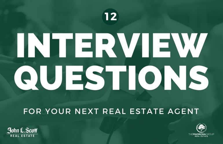 12 Interview Questions To Ask Your Next Real Estate Agent